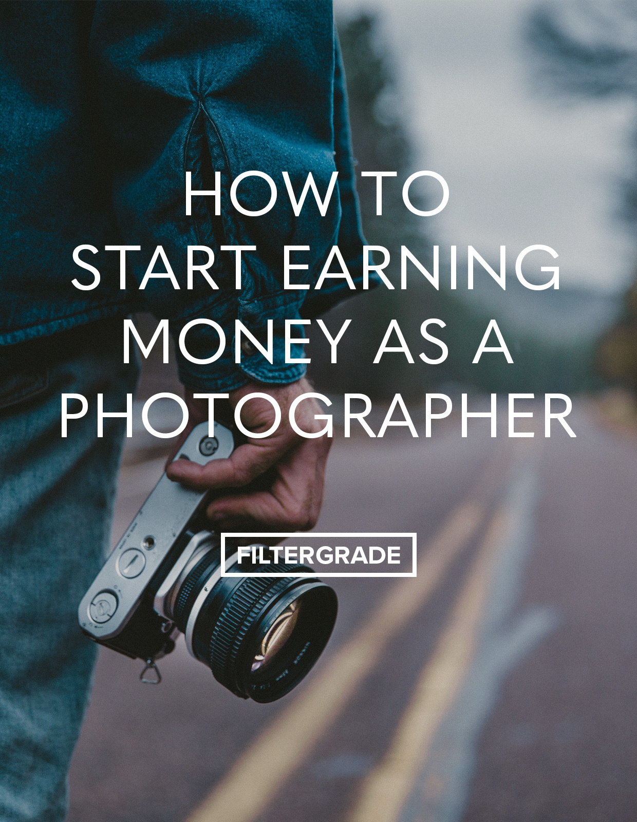 Ideas to help you start earning money as a photographer.
