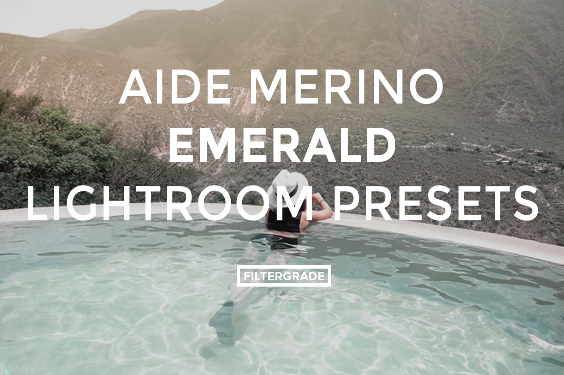 10 featured - Aide Merino Emerald Lightroom Presets - FilterGrade Digital Marketplace