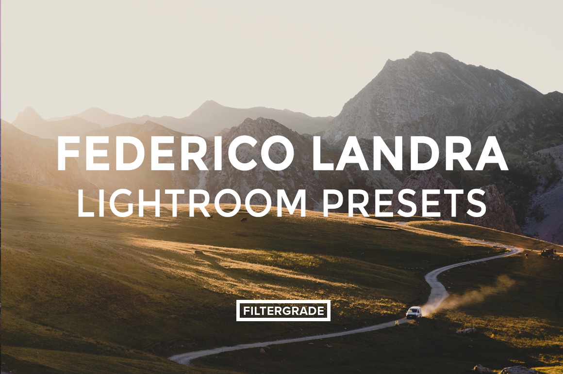 FEATURED - Federico Landra Lightroom Presets - Federico Landra Photography - FilterGrade Digital Marketplace