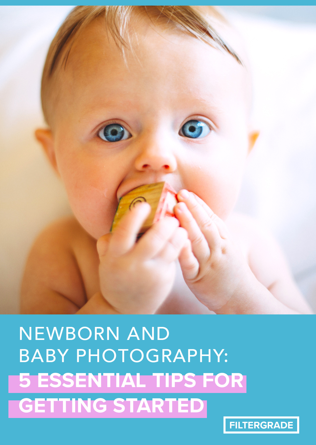 Essential newborn and baby photography tips for capturing those special moments.