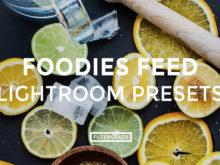 FEATURED - Foodies Feed Lightroom Presets - Foodies Feed Blog - FilterGrade Digital Marketplace