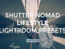 Shutternomad Lifestyle Lightroom Presets