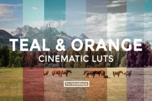 Featured Teal & Orange Cinematic Video LUTs - FilterGrade