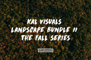 FEATURED - Kal Visuals Landscape Lightroom Presets II - FilterGrade