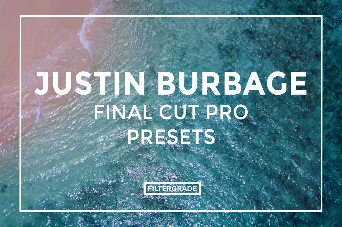 FEATURED (*)- Justin Burbage Video LUTs - FilterGrade
