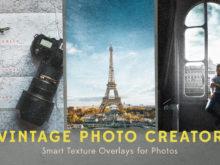 Vintage Photo Creator Smart Texture Overlays