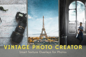 Vintage Photo Creator Smart Texture Overlays