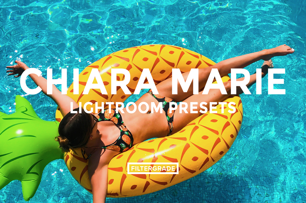 Featured - Chiara Marie Lightroom Presets - Chiara Steck - FilterGrade