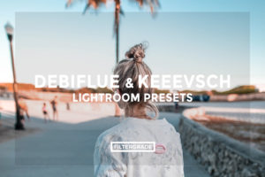 FEATURED - Debiflue & Keeevsch Lightroom Presets - FilterGrade