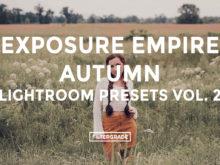 Featured - Exposure Empire Lightroom Presets Vol. 2 - FilterGrade