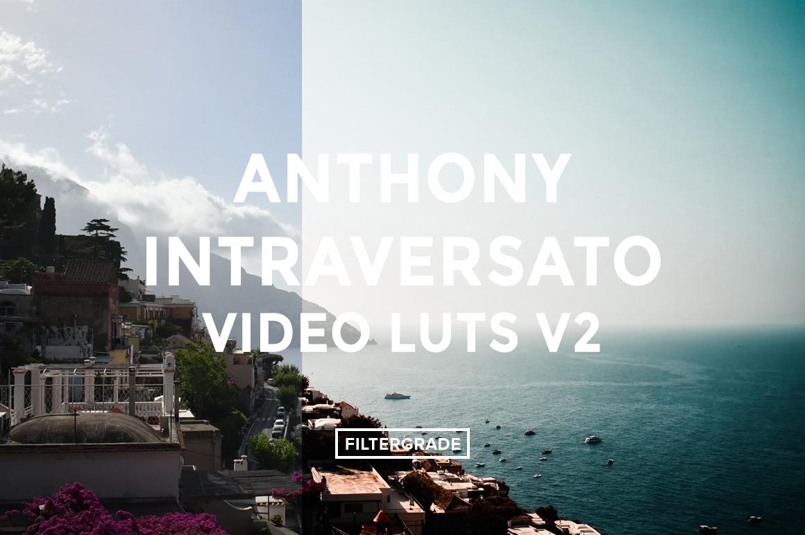 Featured Anthony Intraversato Video LUTs V2 - FilterGrade