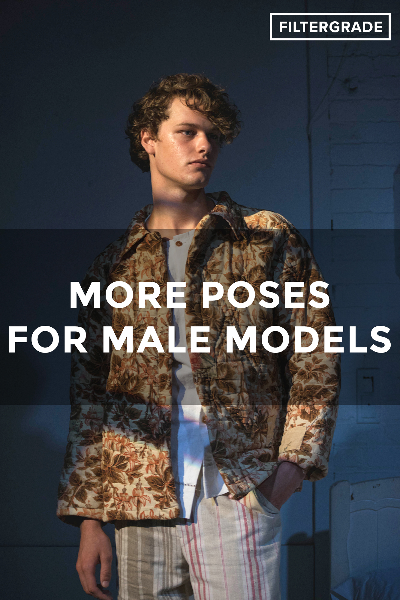 cd80ab6ee8f 18+ More Poses for Male Models - FilterGrade