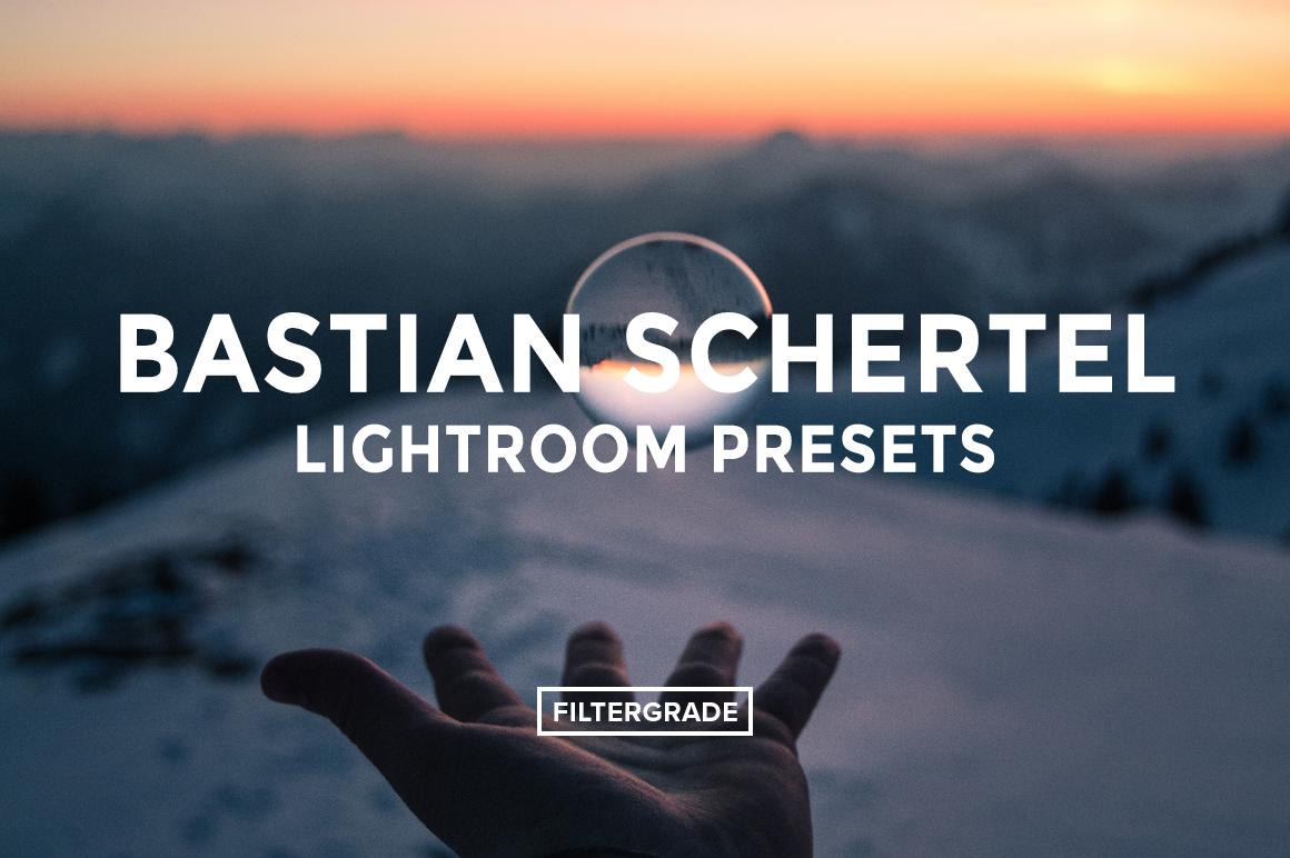 Bastian Schertel Lightroom Presets - FilterGrade