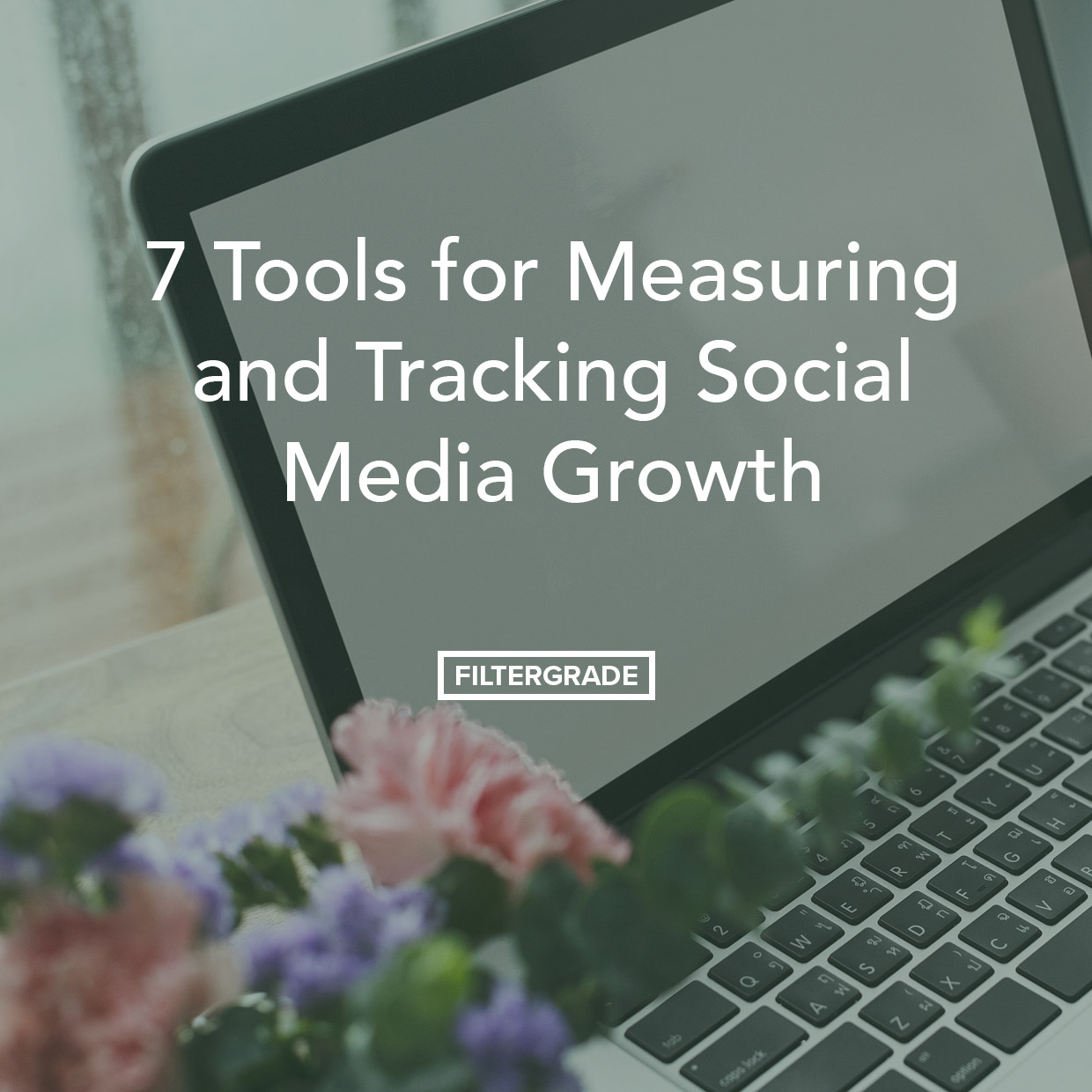 Best social media tools for measuring and tracking growth of your accounts and brand.