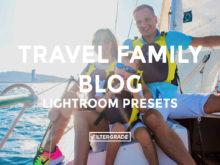 *Travel Family Blog Lightroom Presets - FilterGrade