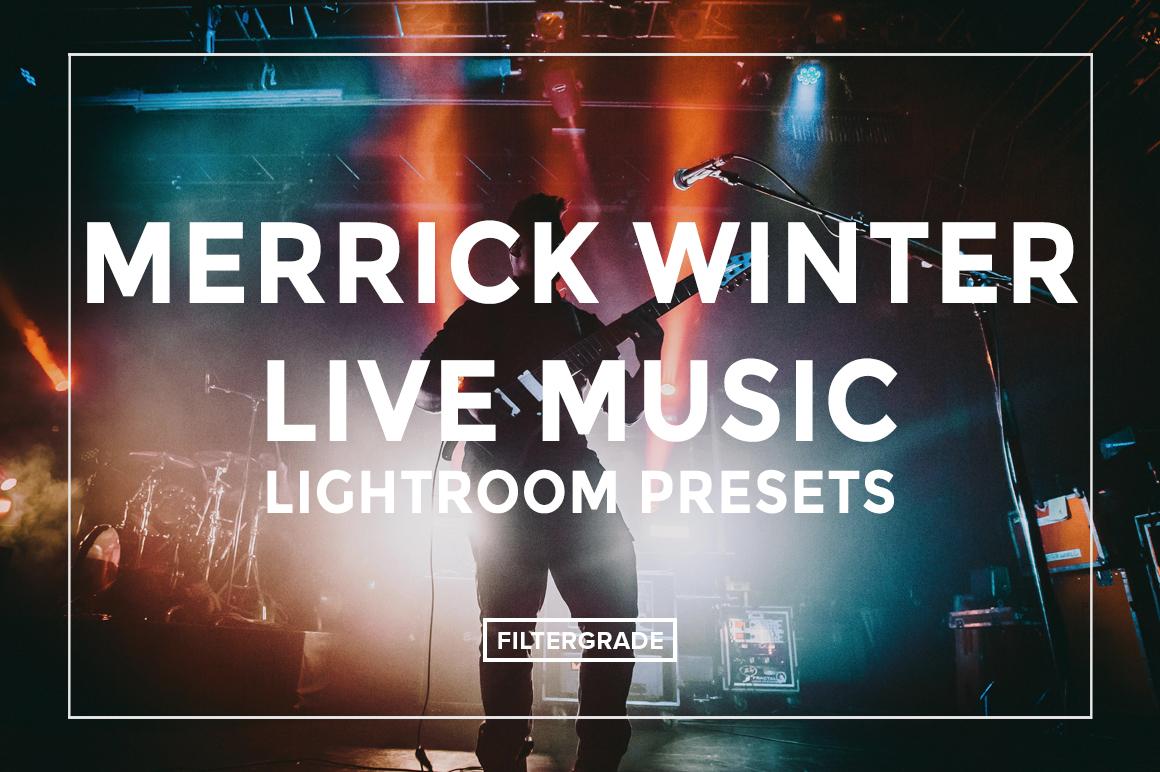 Merrick Winter Live Music Lightroom Presets - FilterGrade