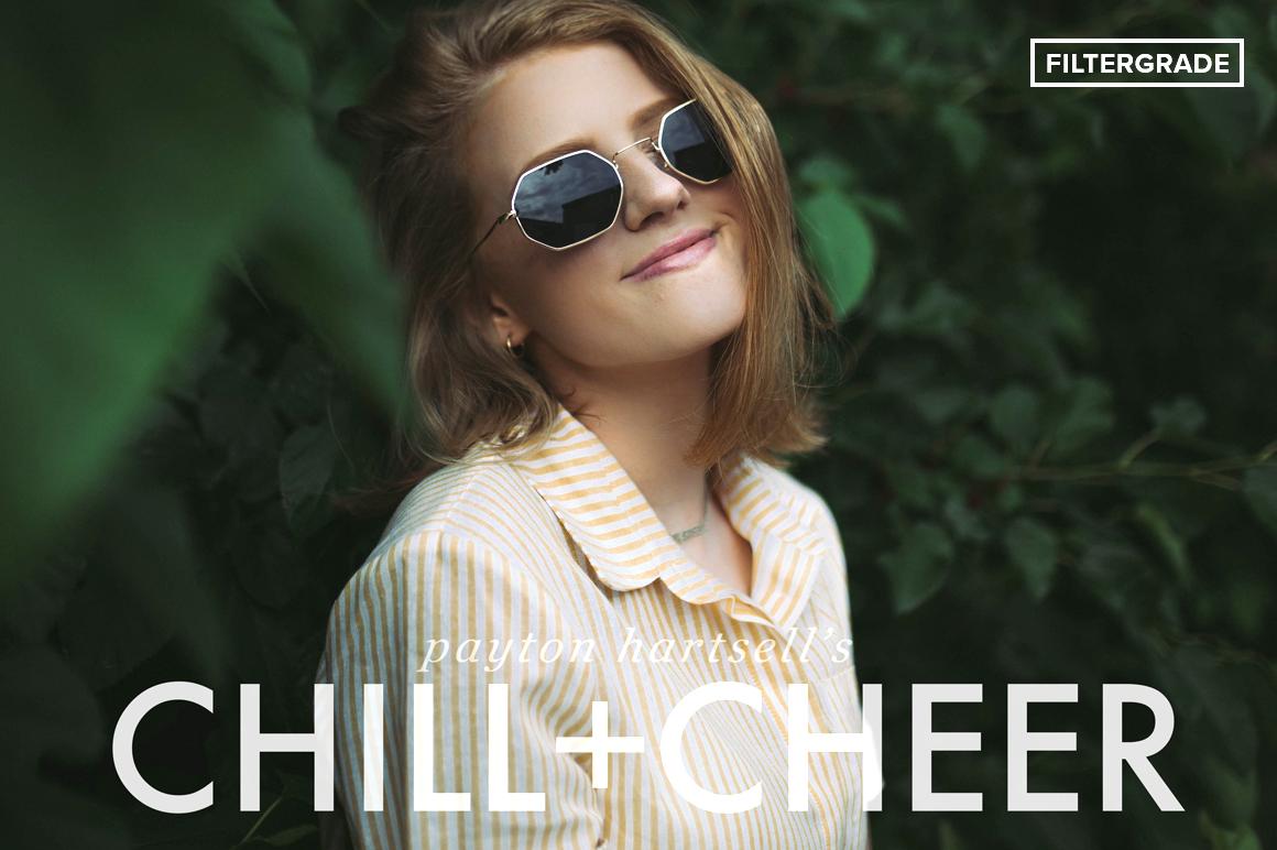 CHILL + CHEER Lightroom Presets by Payton Hartsell - FilterGrade
