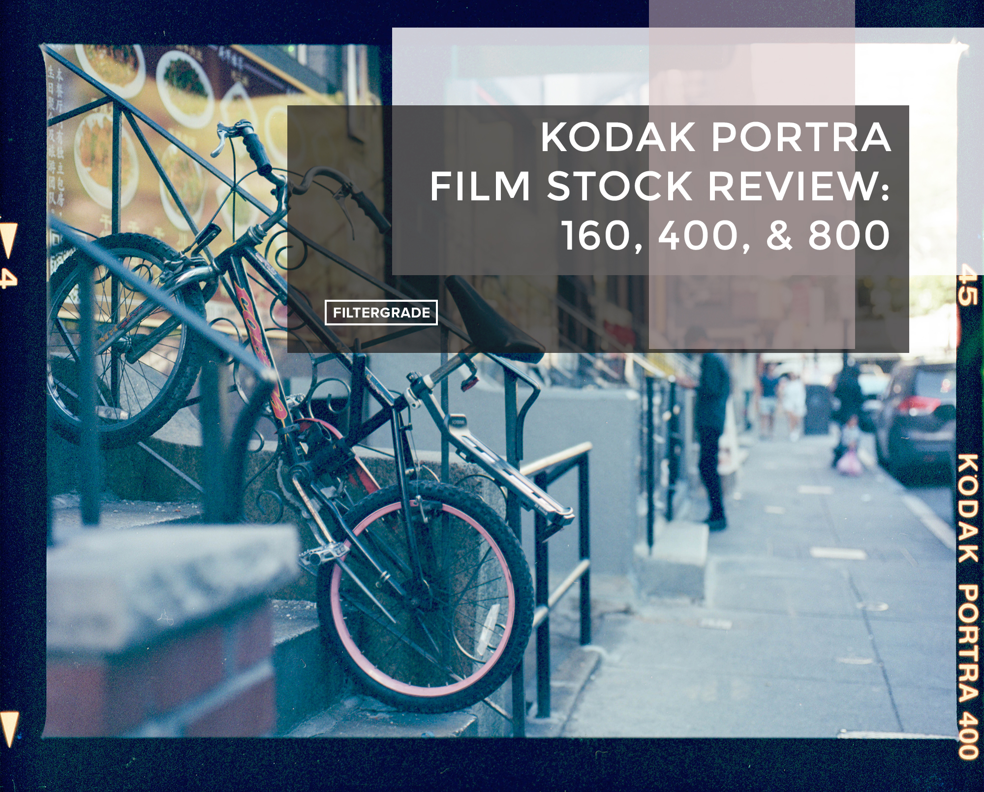 Cover - Kodak Portra Film Stock Review - 160, 400, & 800 - FilterGrade