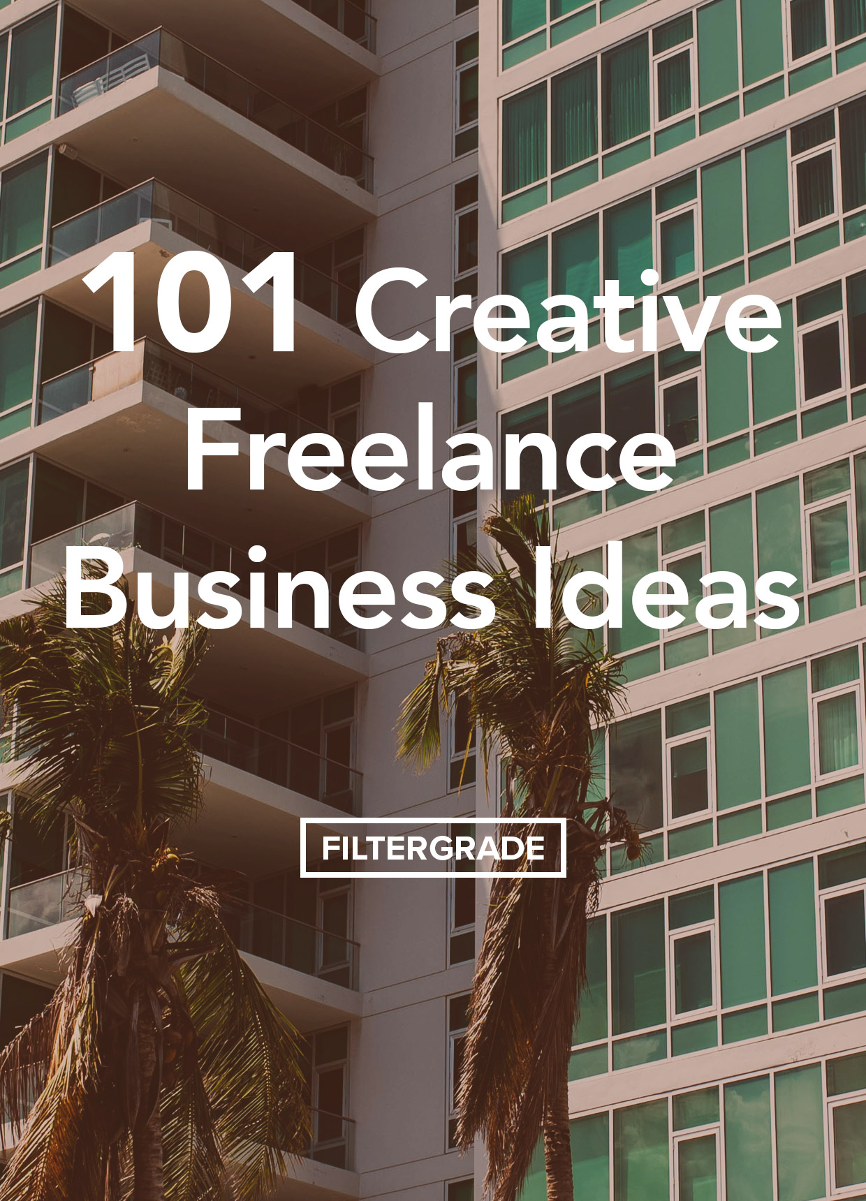 101 Freelance Business Ideas for Creative People!