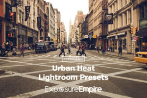 Exposure Empire Urban Heat Lightroom Presets - FilterGrade