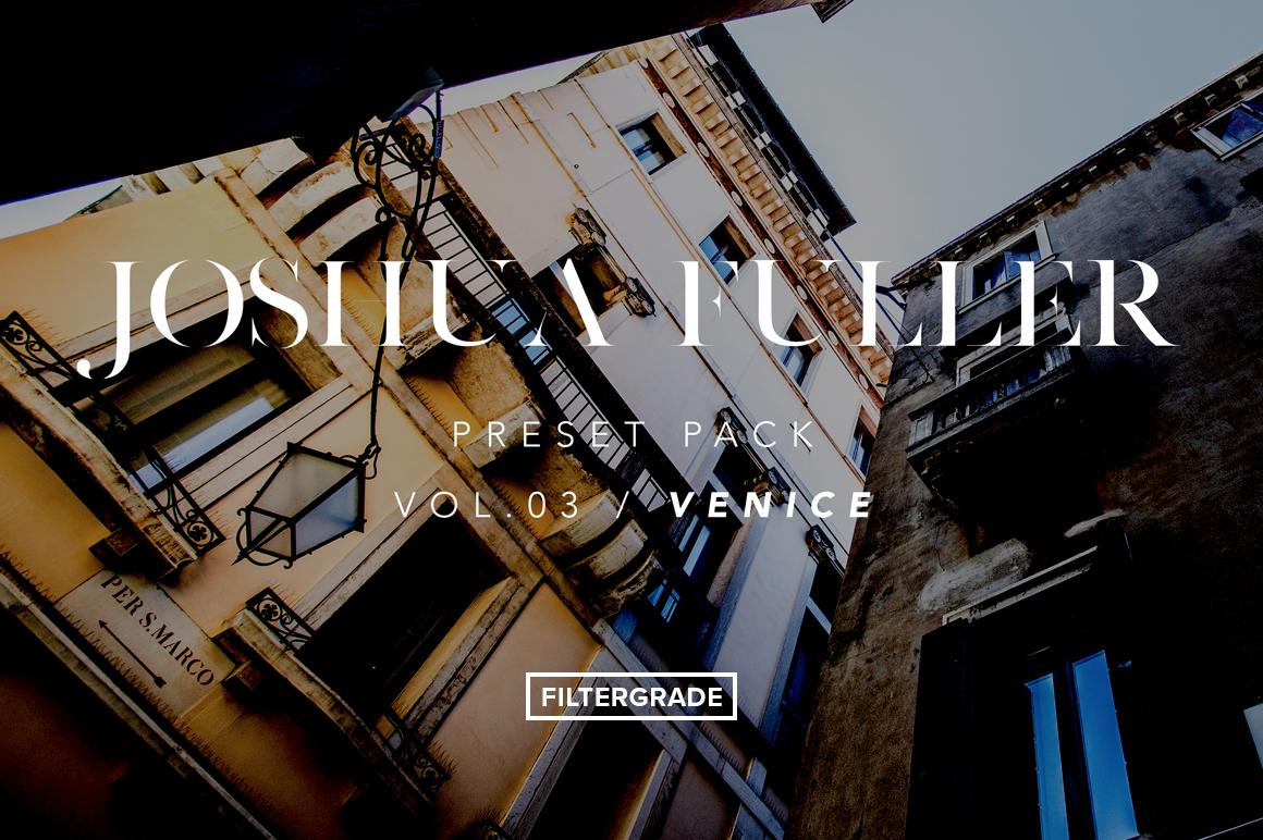 Joshua Fuller Lightroom Presets Vol. 3 - FilterGrade