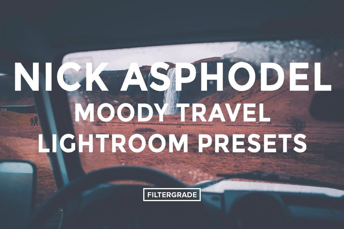 Nick Asphodel Moody Travel Lightroom Presets - FilterGrade