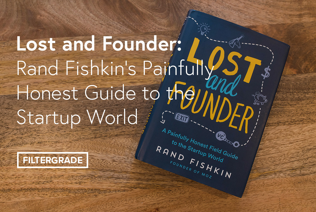 A review of Rand Fishkin's Lost and Founder book detailing his journeys as an entrepreneur.