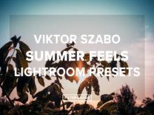 Viktor Szabo Summer Feels Lightroom Presets - FilterGrade