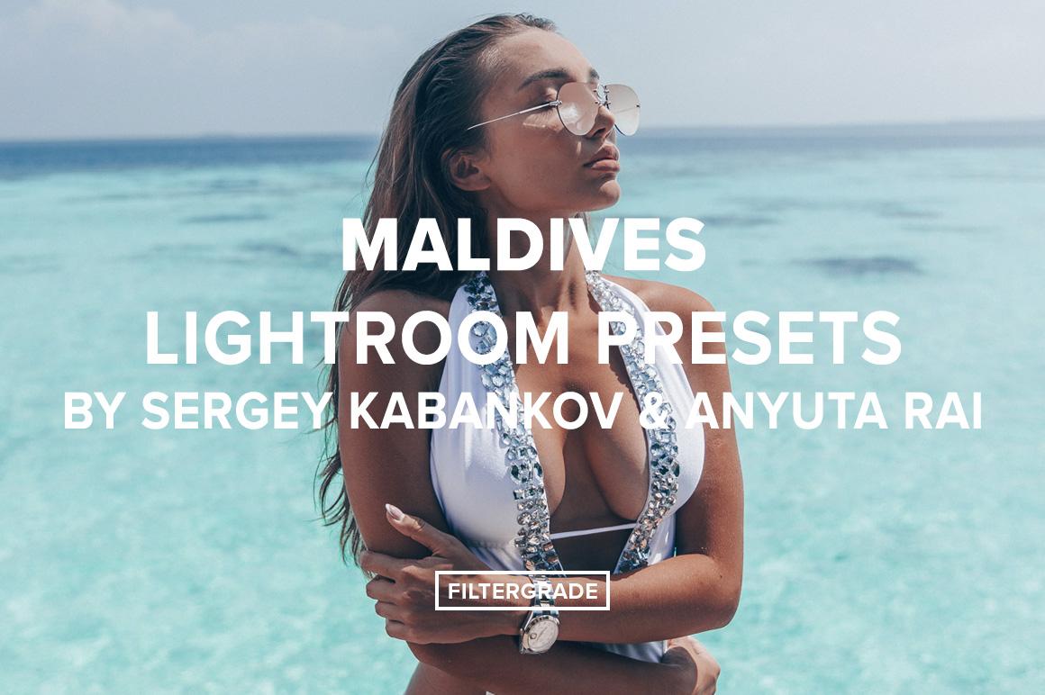 Maldives Lightroom Presets by Sergey Kabankov Anyuta Rai - FilterGrade