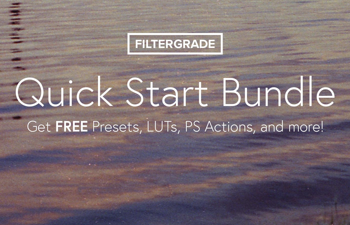 FilterGrade Quick Start Bundle