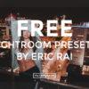 FREE-Lightroom-Presets-by-Eric-Rai-FilterGrade
