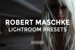 Robert-Maschke-Lightroom-Presets-FilterGrade