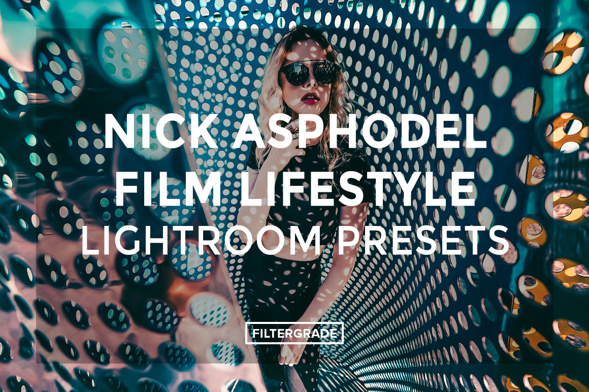 Nick-Asphodel-Film-Lifestyle-Lightroom-Presets-FilterGrade