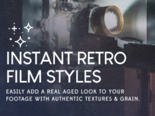 instant retro film styles for video editing