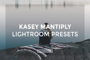 Kasey-Mantiply-Lightroom-Presets-FilterGrade