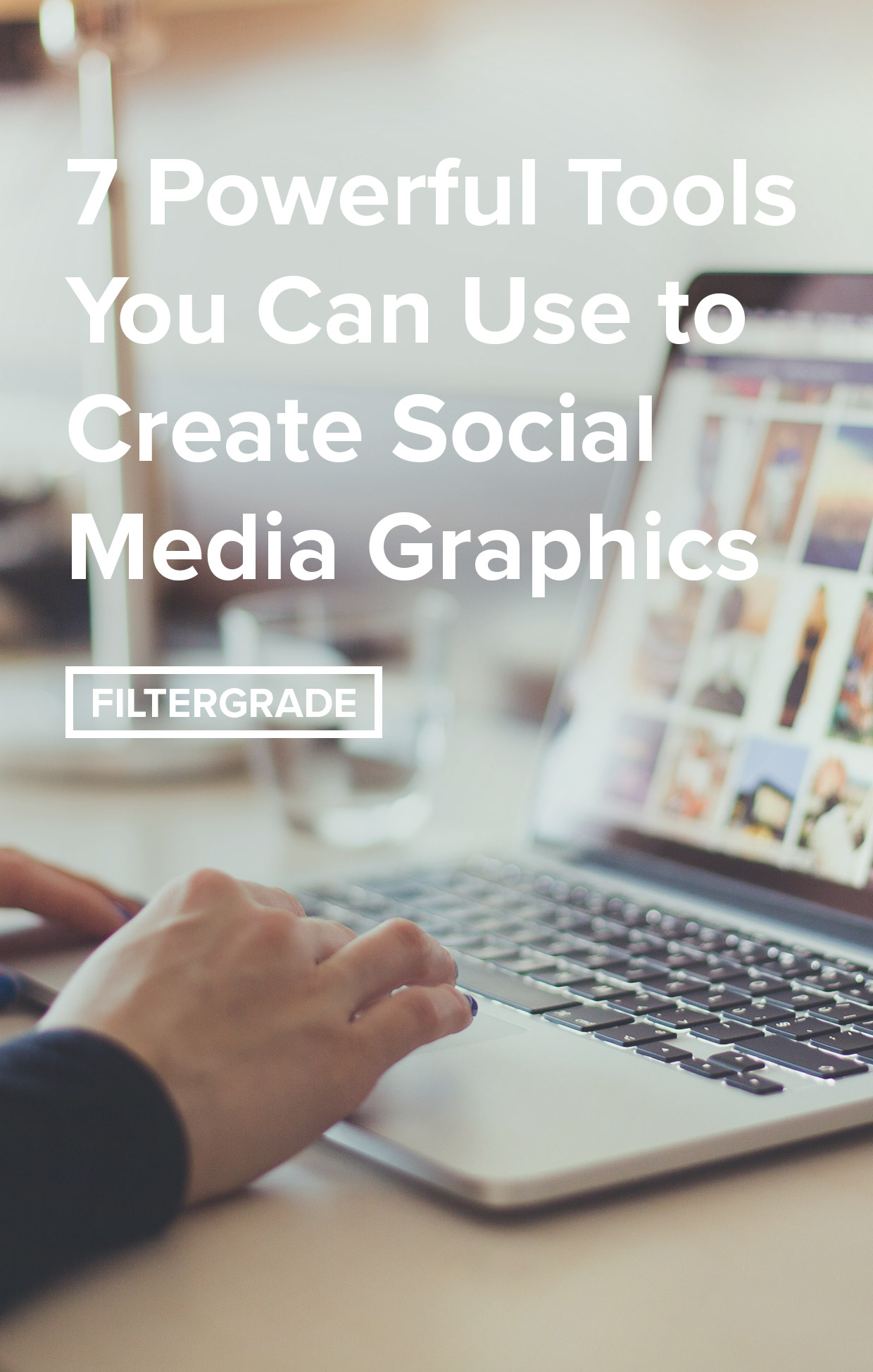 Powerful Tools Markets Can Use to Create Social Media Graphics