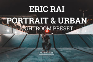 Eric-Rai-Portrait-Urban-Lightroom-Presets-FilterGrade