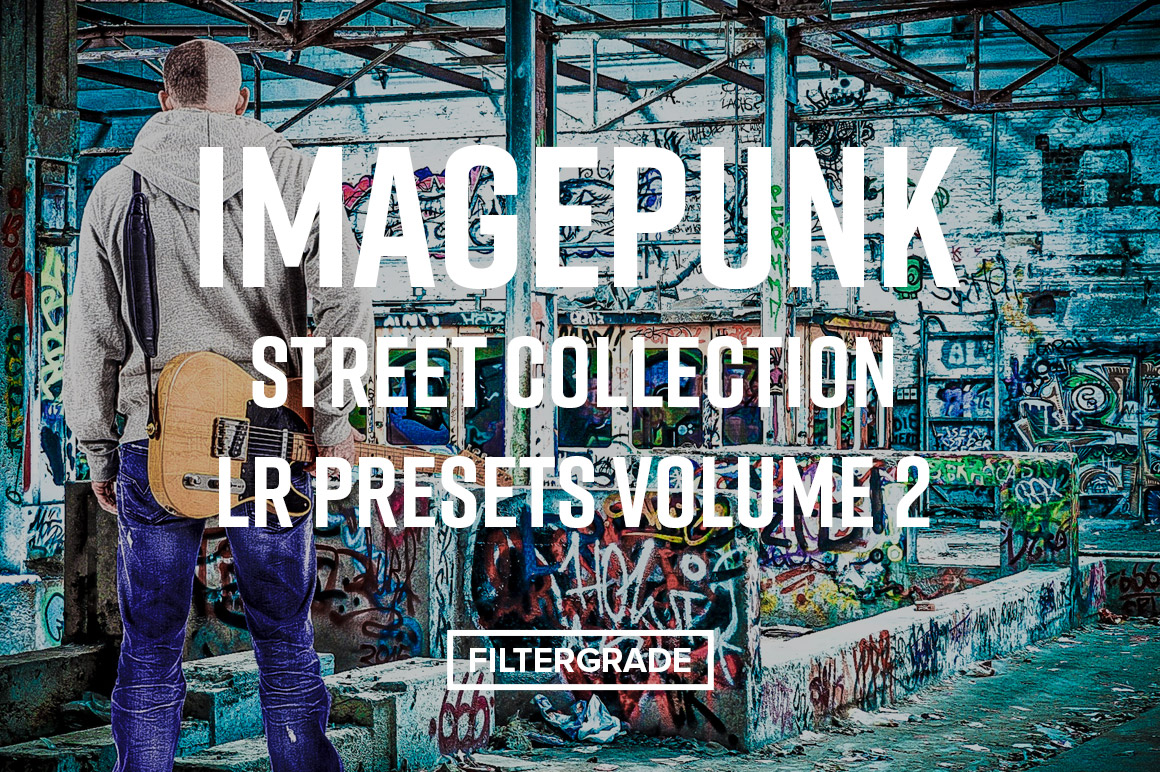 Imagepunk Street Collection LR Presets Volume 2