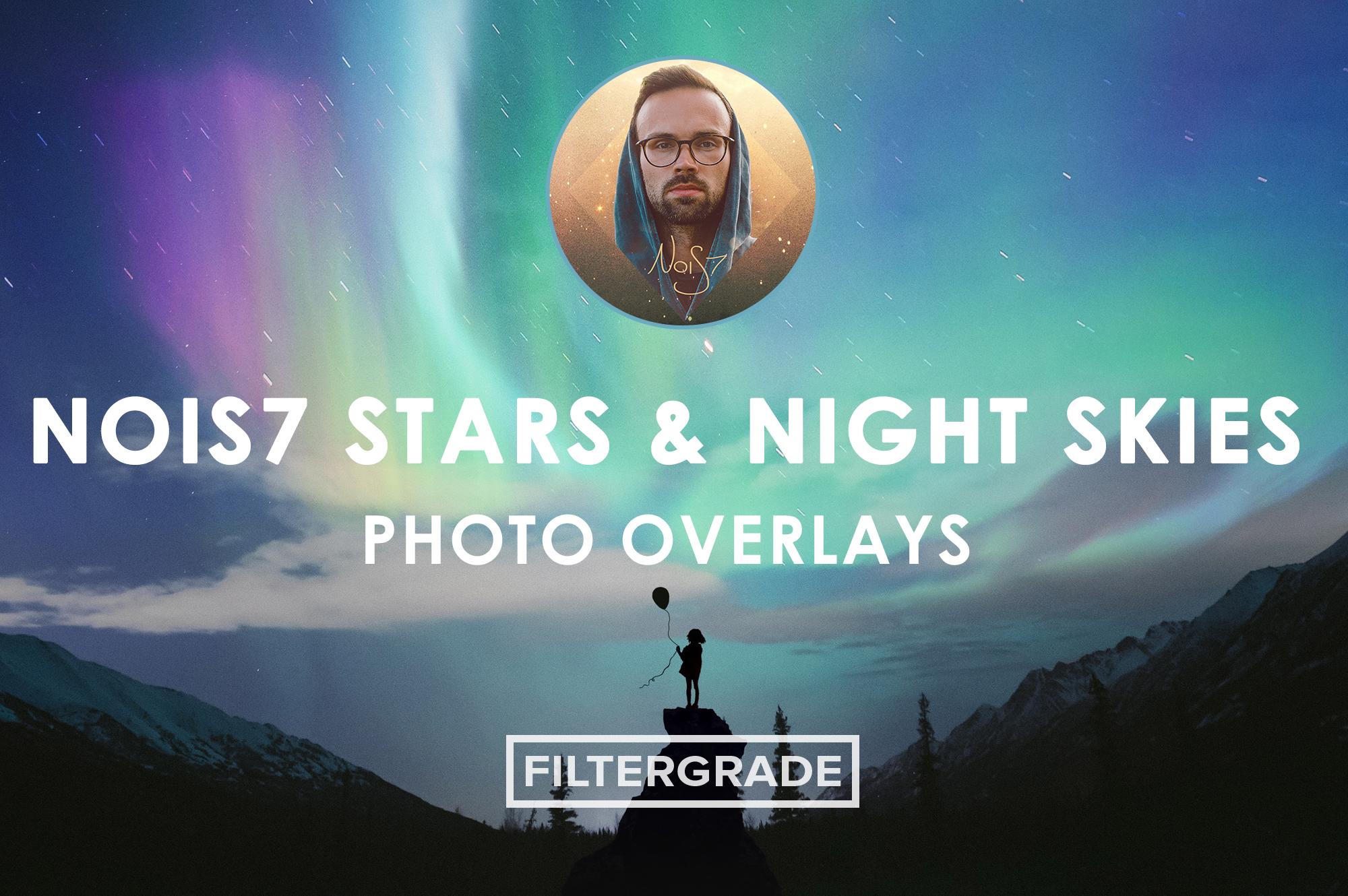 Nois7 Stars & Night Skies Photo Overlays - FilterGrade