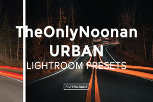 TheOnlyNoonan-Urban-Lightroom-Presets-FilterGrade