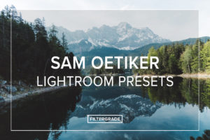 Sam-Oetiker-Lightroom-Presets-FilterGrade