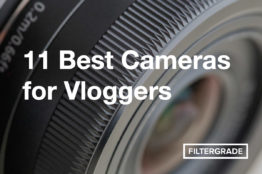 The Best Cameras for Vloggers and Youtube Videos