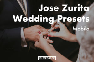 Jose Zurita Wedding Lightroom Mobile Presets