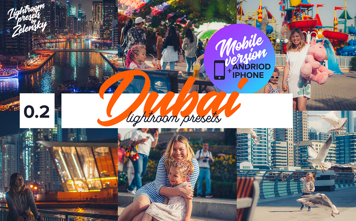 Dubai Mobile Lightroom Presets by Zelensky