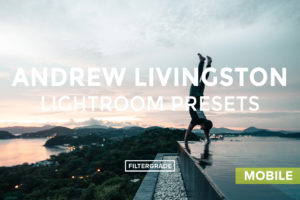 Andrew-Livingston-Lightroom-Mobile-Presets-FilterGrade