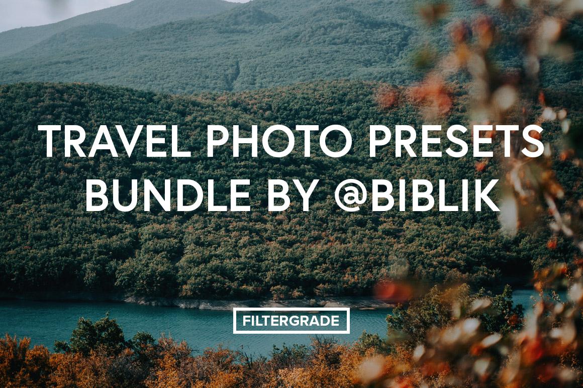 Travel Photo Presets Bundle by @biblik