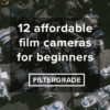 12 Affordable Film Cameras for Beginner Photographers - FilterGrade