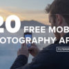 20 FREE Mobile Photography Apps - FilterGrade