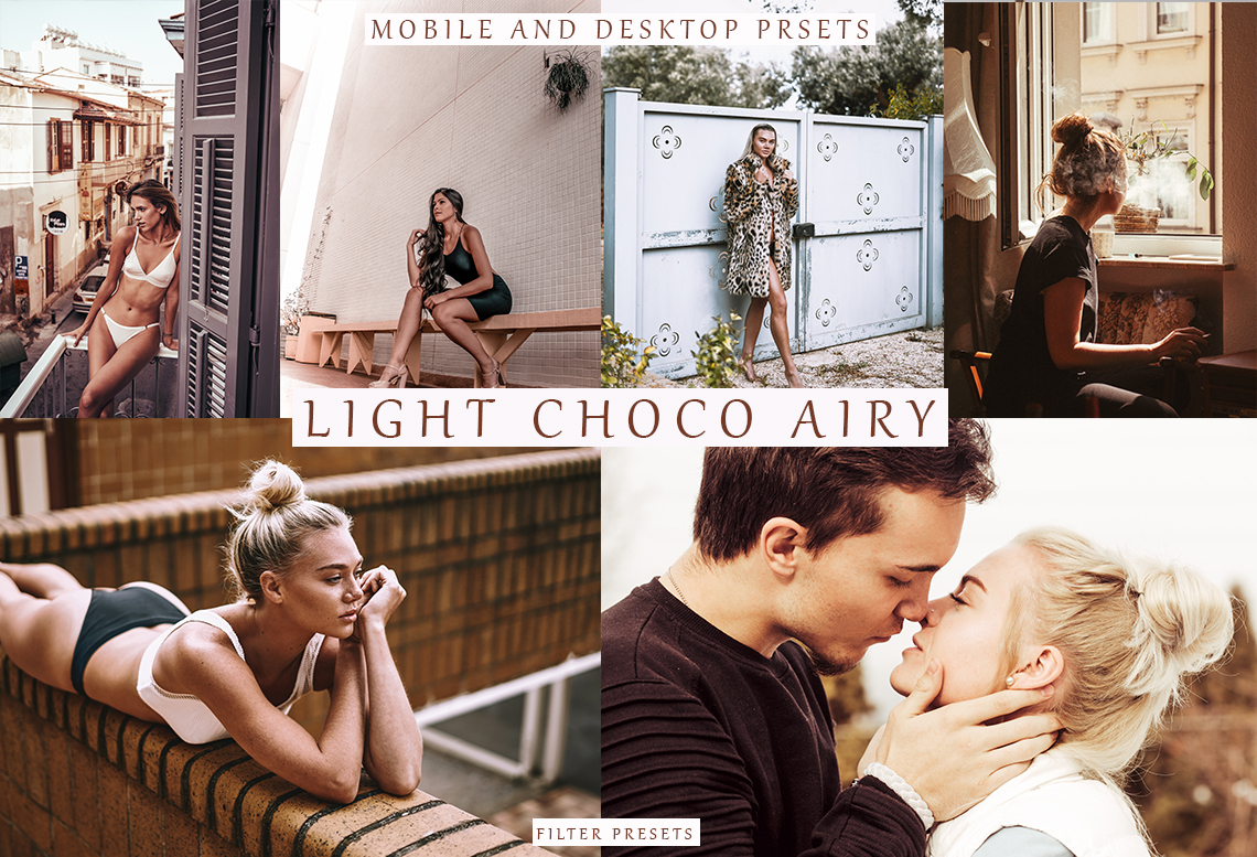 LIGHT CHOCO AIRY 8 Lightroom Mobile + Desktop Presets