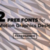 12 FREE Fonts for Motion Graphics Designers - FilterGrade